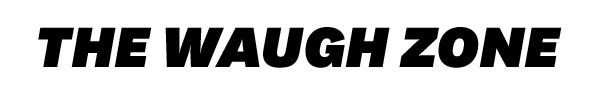 The Waugh Zone Tuesday July 9,