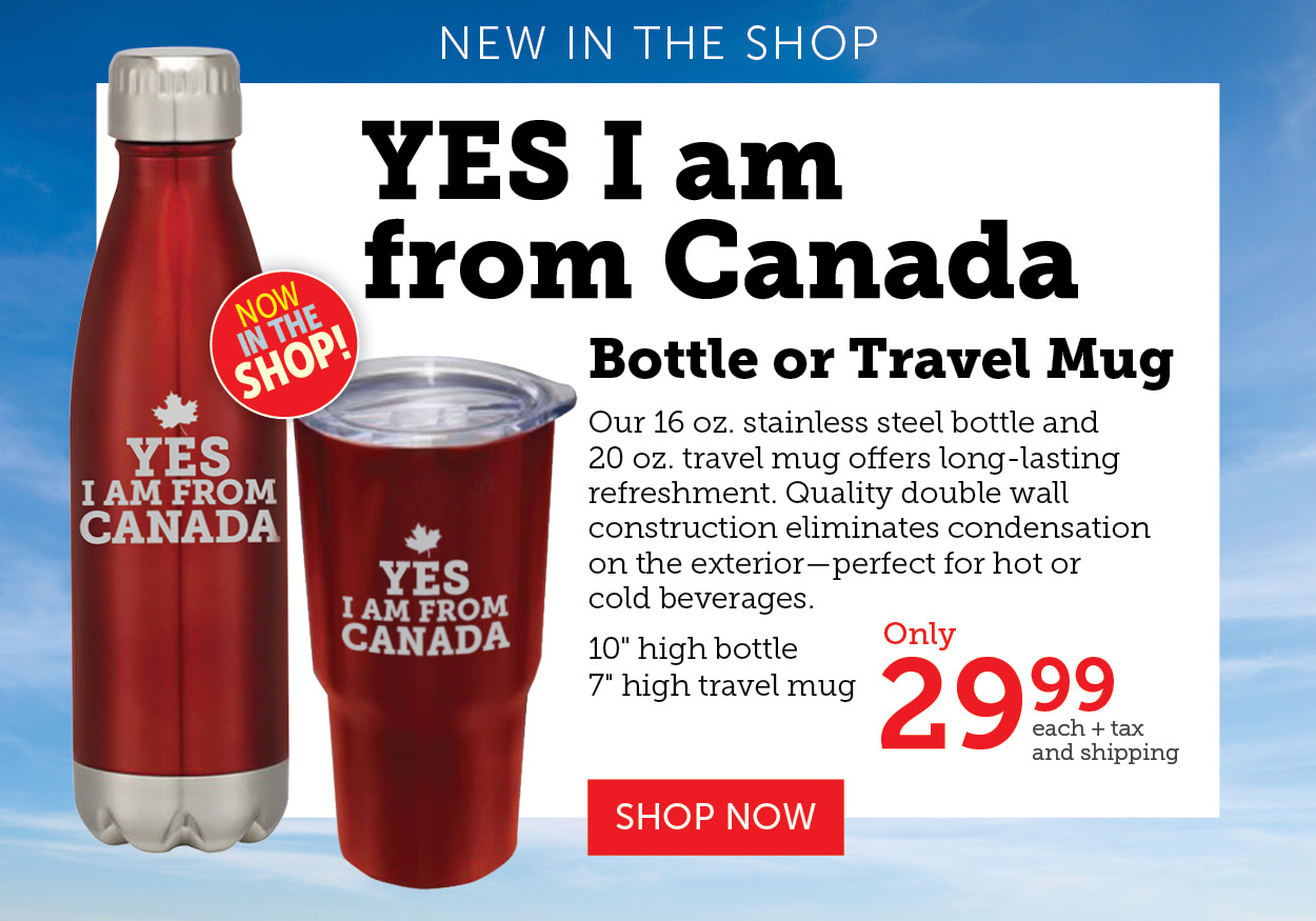 Yes I am From Canada Travel Mug or Bottle