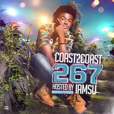 Coast 2 Coast Mixtape 267 Hosted by IAMSU!