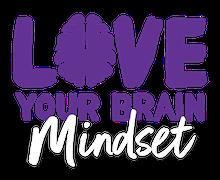 LoveYourBrain Mindset