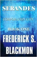 Serandes by Frederick S. Blackmon