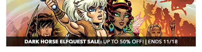 Dark Horse Elfquest Sale: up to 50% off! | Ends 11/18