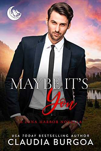 Cover for 'Maybe It's You (Luna Harbor Prequel)'