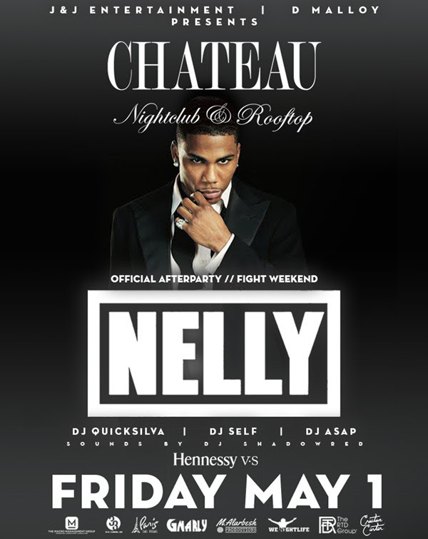 [Fight Weekend] FRI MAY 1st Nelly After Party Fight Weekend // SUN May 3rd WALE & Delicia Decordon Day Party & After Party