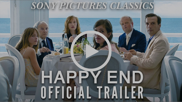 Happy End | Official Trailer HD (2017)