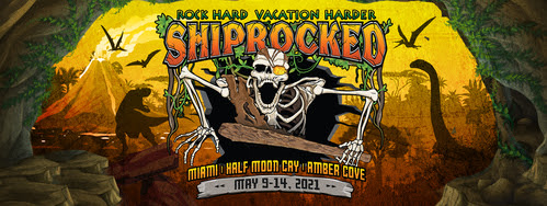 ShipRocked 2021 Shifts Voyage From January To May 9 – 14, 2021