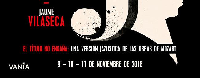 El título no engaña: Una versión jazzistica de las obras de Mozart. 9,10 y 11 de noviembre de 2018