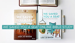We Saved You a Seat - Women's Online Bible Study