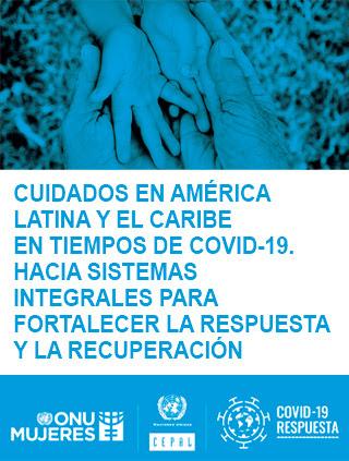 Cuidados en América Latina y el Caribe en tiempos de COVID-19