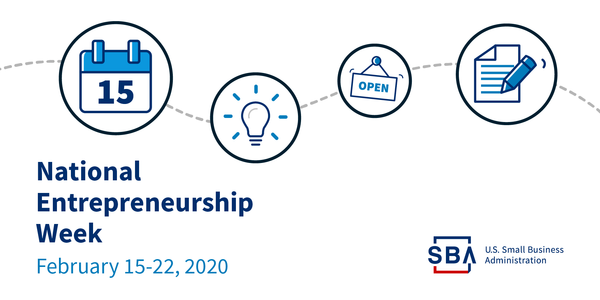 National Entrepreneurship Week, February 15-22, 2020