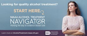 image of a woman with the text Looking for quality alcohol treatment? start here - NIAAA Alcohol Treatment Navigator alcoholtreatment.niaaa.nih.gov