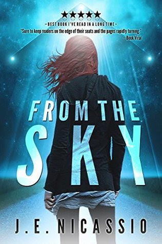 From The Sky by J.E. Nicassio