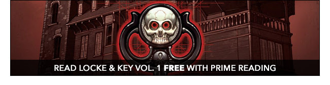 Read Locke & Key free with PRIME READING!