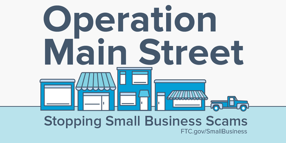 Operation Main Street Stopping Small Business Scams