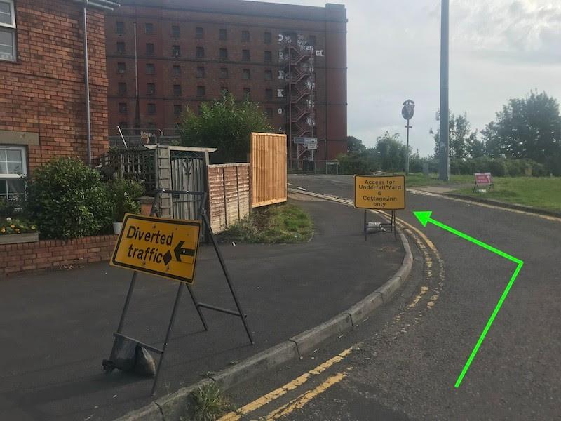 Immediate left, follow signs to Underfall Yard