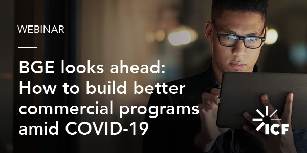 BGE looks ahead: How to build better commercial programs amid COVID-19