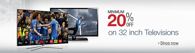 Minimum 20% off on 32 inch Television