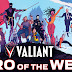 Valiant Hero of the Week: Stay Valiant While Staying Home
