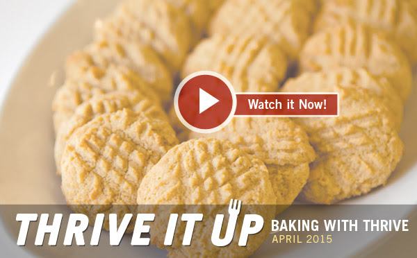THRIVE It Up | Baking with THRIVE