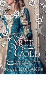 Tree of Gold by Rosalind Laker