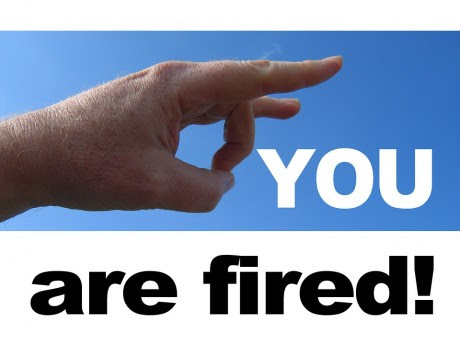 You Are Fired - Public Domain