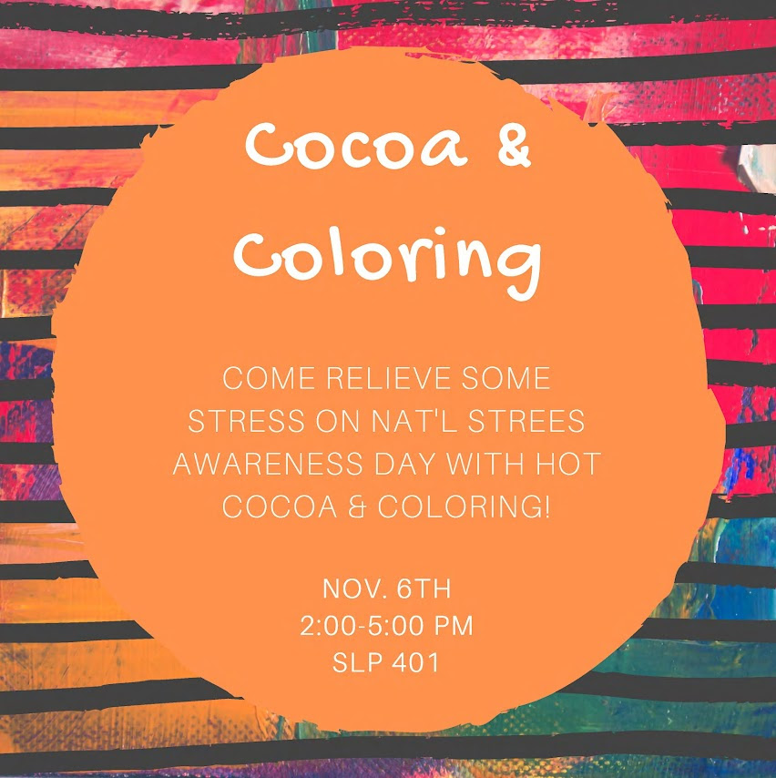 Cocoa & Coloring, SLP 401, November 6 from 2-5pm
