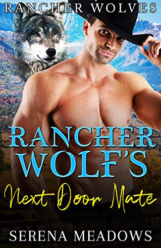 Cover for 'Rancher Wolf's Next Door Mate (Rancher Wolves)'