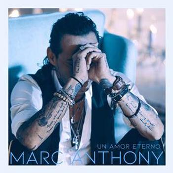 """MARC ANTHONY estrena versión en balada pop y el video de su éxito """"UN AMOR ETERNO"""""""