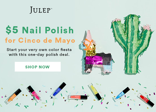 $5 Julep Polish on Cinco de Ma...