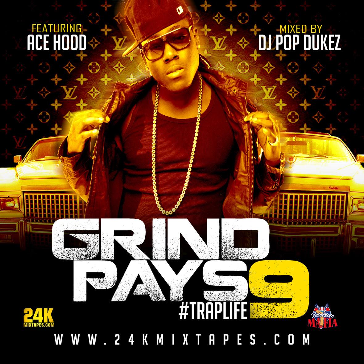Ace Hood DJ Pop Dukez Grind Pays 9 Front Cover