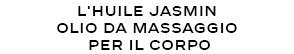 L'HUILE JASMIN OLIO DA MASSAGGIO PER IL CORPO