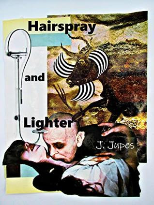 Hairspray and Lighter by J. Jupes