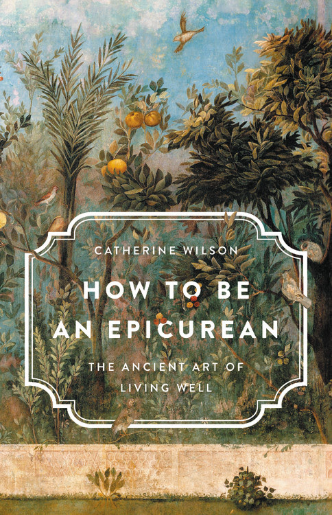 Image result for how to be an epicurean wilson