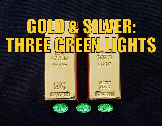 Gold and silver: 3 green lights