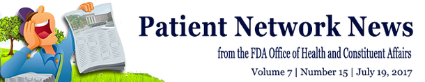 July 19 FDA Patient Network Newsletter
