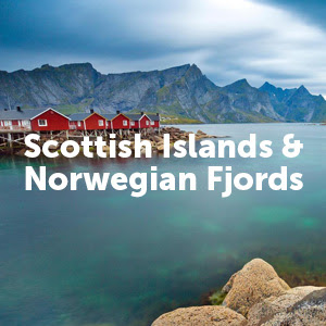 Scottish Islands & Norwegian Fjords