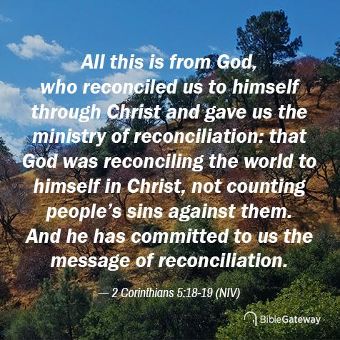 Read 2 Corinthians 5:18–19 on Bible Gateway.