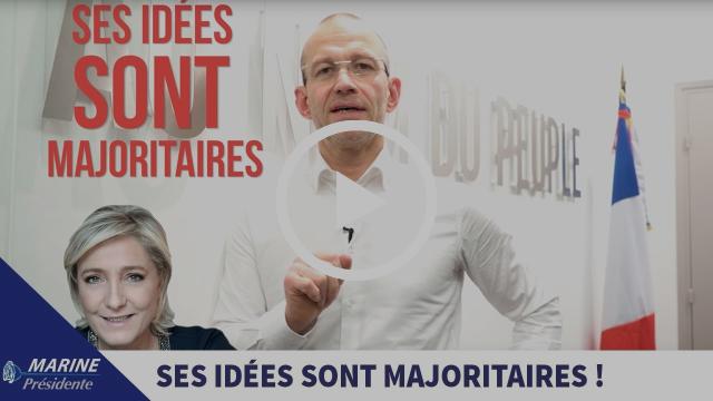 2017, en toute simplicité #8 : « Les idées de Marine sont Majoritaires ! » |Marine Le Pen