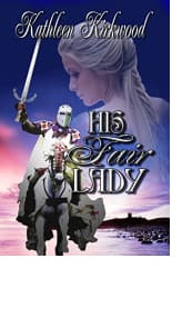 His Fair Lady by Kathleen Kirkwood