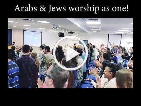 Arabs & Jews worship Jesus together!