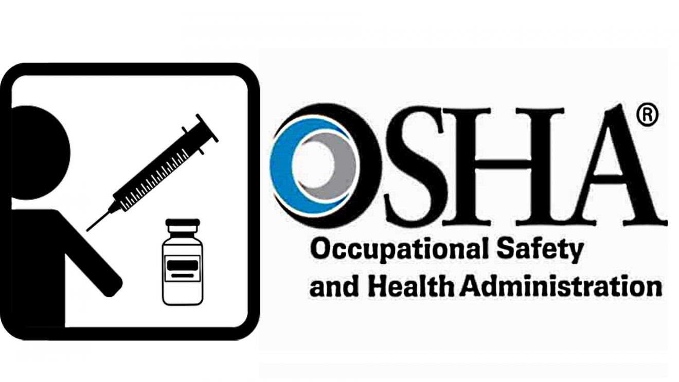 OSHA Returns: Employers May Be Liable for 'Any Adverse Reaction' From Mandated Vaccinations Osha-1320x743