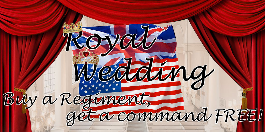 Royal Wedding Banner Buy a Regiment Get a Command Free