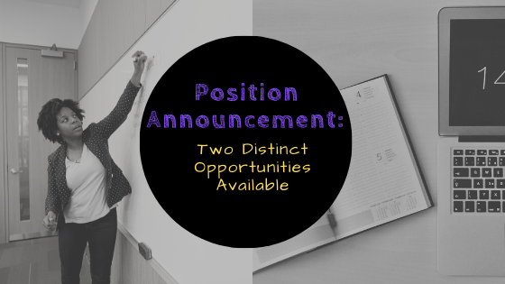 Position announcement: two distinct opportunities available