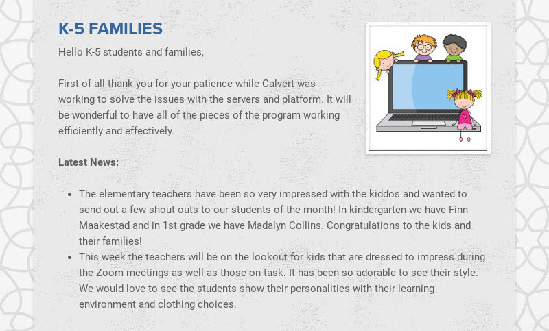 K-5 FAMILIES Hello K-5 students and families, First of all thank you for your patience while...