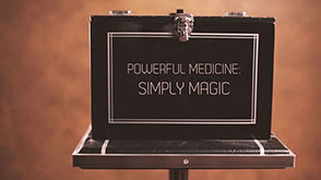 Powerful Medicine: Simply Magic