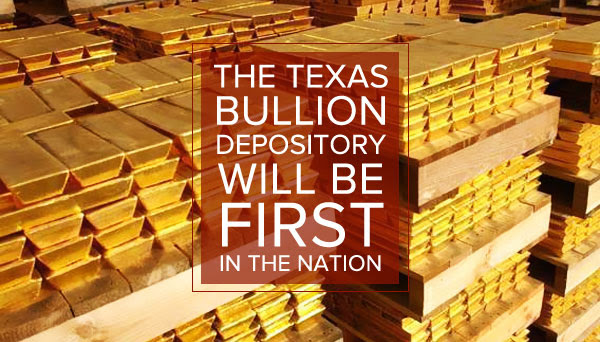 The Texas bullion depository will be first in the nation