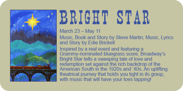 Bright Star, by Steve Martin and Edie Brickell