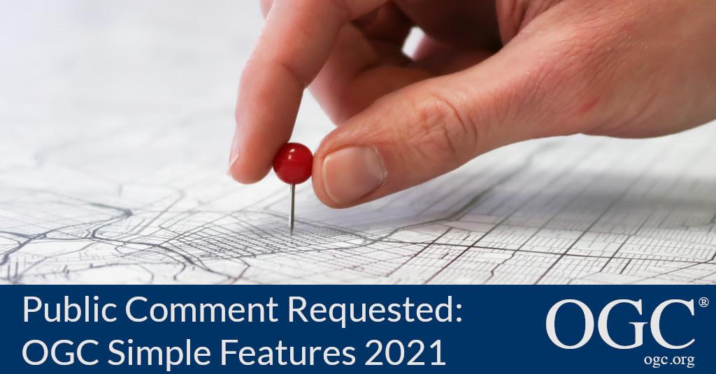 Banner announcing public comment period for OGC Simple Features 2021