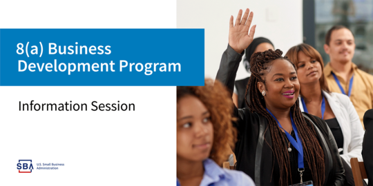 Graphic header for SBA 8(a) Business Development Program Information Session