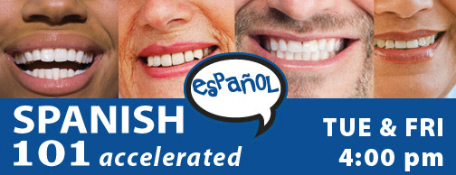 Spanish 101 Accelerated - Tuesdays & Thursdays 4 pm, starting Jan 17